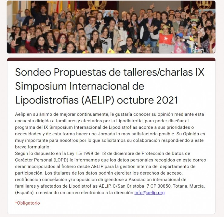 AELIP has prepared a brief questionnaire in order to ask its members which are the topics and presentations that arouse their interest for the IX International Symposium on Lipodystrophies.