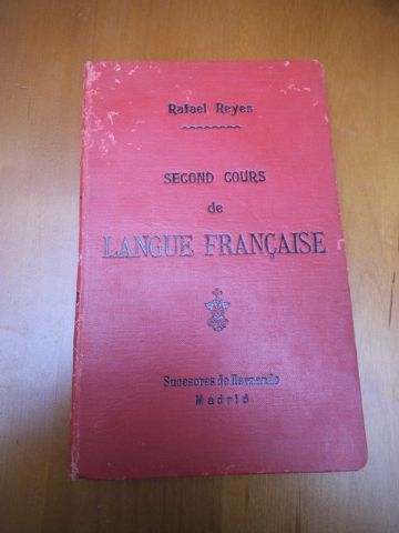 SECOND COURS DE LANGUE FRANCAISE, SYNTAXE, ORTHOGRAPHE